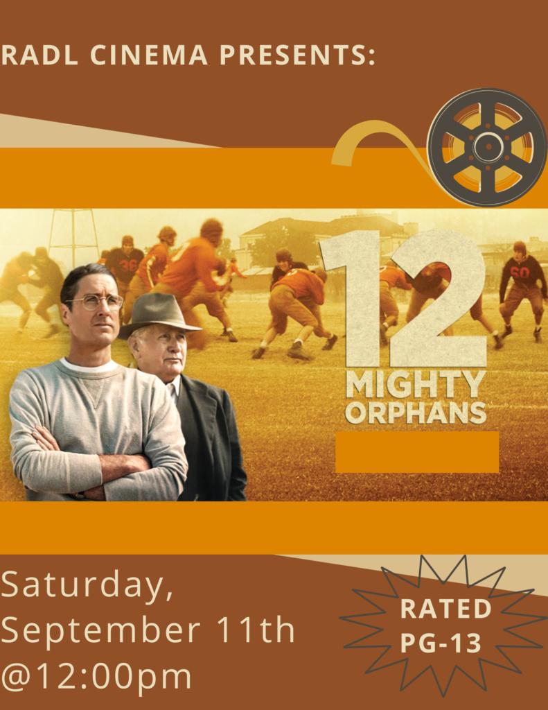 RADL Cinema 12 Mighty Orphans